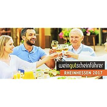 Wein-Gutschein-Führer Rheinhessen 2017: Spannende Entdeckungsreise durch eine (w)einzigartige Kulturlandschaft