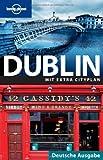 Lonely Planet Reiseführer Dublin (Lonely Planet City Guides)