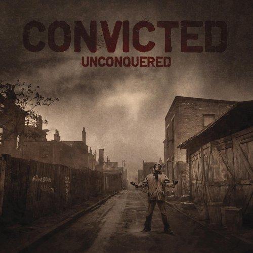 Convicted - Unconquered