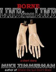 Borne Limb from Limb (English Edition)