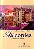 Balconies: A Mediterranean Memoir