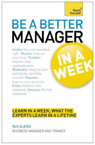 Be a Better Manager in a Week: Teach Yourself eBook ePub (TYW ...