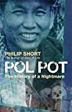 Pol Pot: The History of a Nightmare