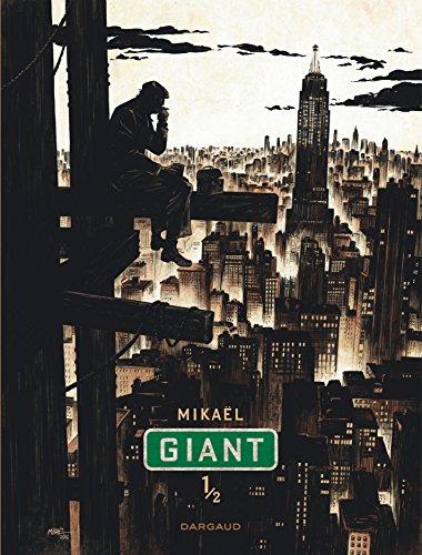 Giant - tome 1 - Tome 1 par Mikaël