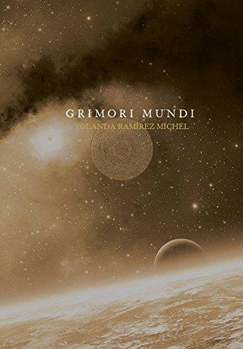 Grimori Mundi por Yolanda Ramírez Míchel