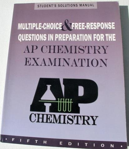 Multiple-choice and Free Response Questions: In Preparation for AP Chemistry Exam por Peter E. Demmin