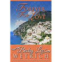 Forever, For Love (English Edition)