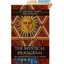 The Mystical Hexagram: The Seven Inner Stars of Power