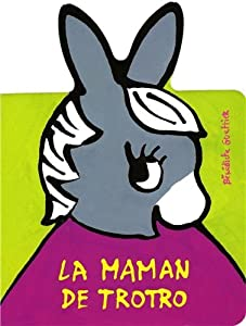 vignette de 'La maman de Trotro (Guettier, Bénédicte)'