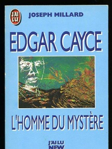 L'homme Du Mystère, Edgar Cayce