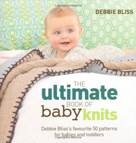 The Ultimate Book of Baby Knits Cover Image