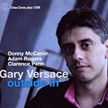 Outside In by GARY VERSACE (2008-02-19)