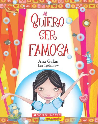 Quiero Ser Famosa por Ana Galan