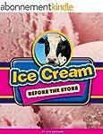 Ice Cream Before the Store