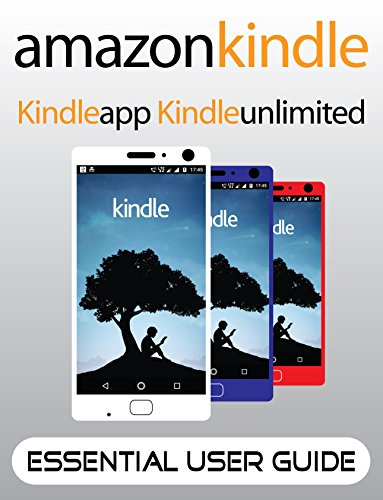 amazon kindle essential user guide for amazon kindle beginner s rh amazon in kindle android app user guide kindle app for pc user guide