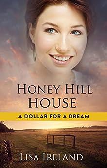 Honey Hill House by [Ireland, Lisa]