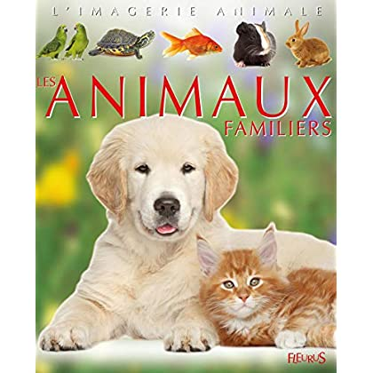 La grande imagerie - Les animaux familiers