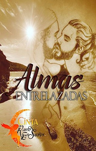 Almas Entrelazadas por Cinta Ramos