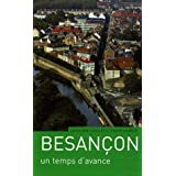 Besançon : Un temps d'avance