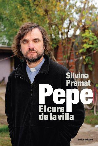 Pepe: El cura de la villa por Silvina Premat