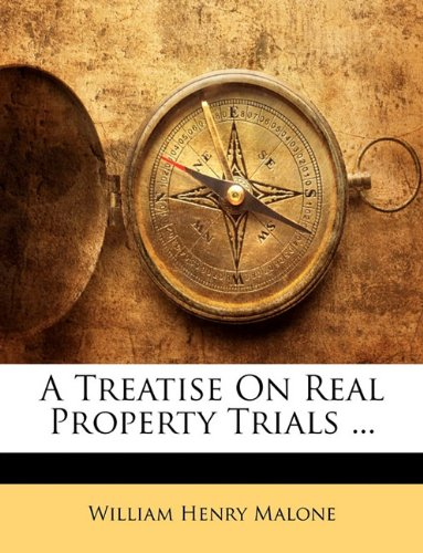 A Treatise On Real Property Trials