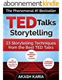 TED Talks Storytelling: 23 Storytelling Techniques from the Best TED Talks (English Edition)