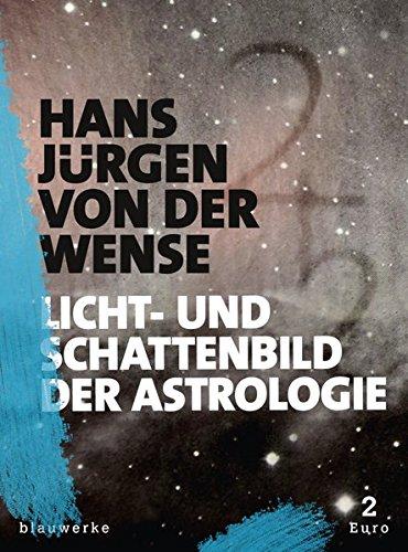 Licht- und Schattenbild der Astrologie (splitter / groschenhefte des weltgeistes)
