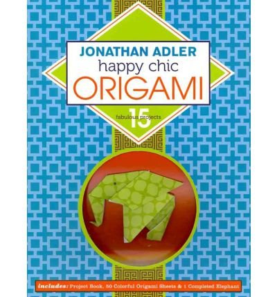 jonathan-adler-happy-chic-origami-15-fabulous-projects-kit-common