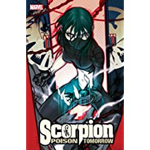 Scorpion: Poison Tomorrow (Amazing Fantasy (2004-2006))