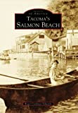 Tacoma's Salmon Beach (Images of America) by Roger Cushman Edwards (2006-05-22)