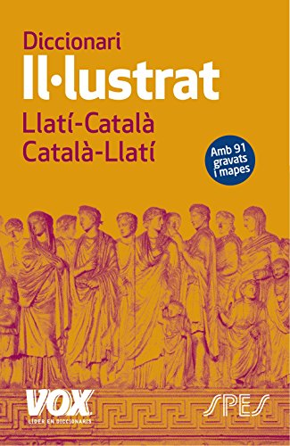 Diccionari II·lustrat Llatí. Llatí-Català/ Català-Llatí (Vox - Lenguas Clásicas) por Larousse Editorial
