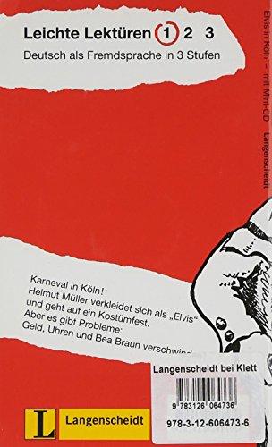 Elvis in Köln: Buch mit Mini-CD (Felix & Theo / Leichte Lektüren für Deutsch als Fremdsprache in 3 Stufen)