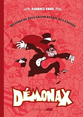 Démonax : Histoire du plus grand bandit de l'univers