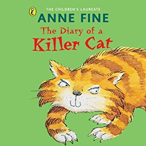 The Diary of a Killer Cat (Audio Download): Amazon.co.uk: Anne ...