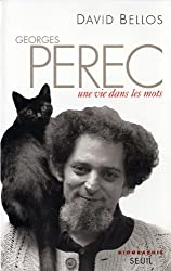 Georges Perec. Une vie dans les mots