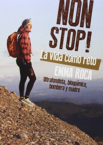 Non Stop! La Vida Como Reto (Sinergia) de Emma Roca Rodríguez (3 nov 2014) Tapa blanda