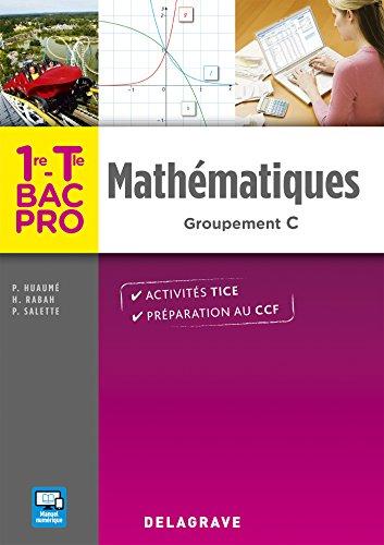 Mathématiques 1re, Tle Bac Pro Groupement C (2016) - Pochette élève