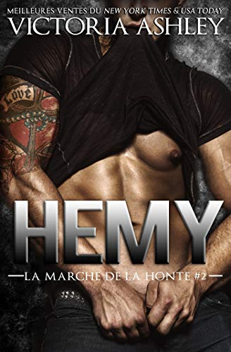 Hemy: La marche de la honte #2 par [Ashley, Victoria]