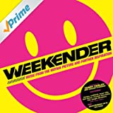Weekender (Music From The Motion Picture & Further Inspiration)