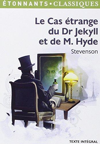 Le Cas étrange du Dr Jekyll et de M. Hyde par Robert Louis Stevenson