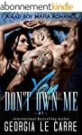 You Don't Own Me: A Bad Boy Mafia Rom...