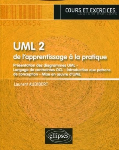 UML 2 : de l'apprentissage à la pratique