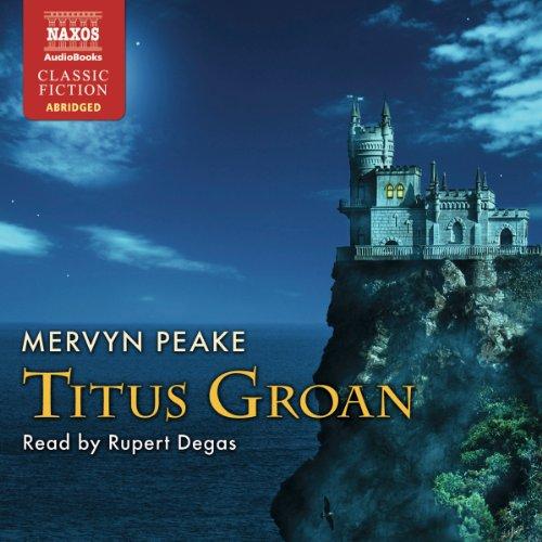 Titus Groan  Audiolibri