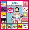 Le Meilleur Pâtissier, Carl
