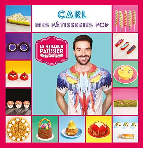 Carl, mes pâtisseries pop