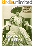 Edwardian Britain: A Very Brief History
