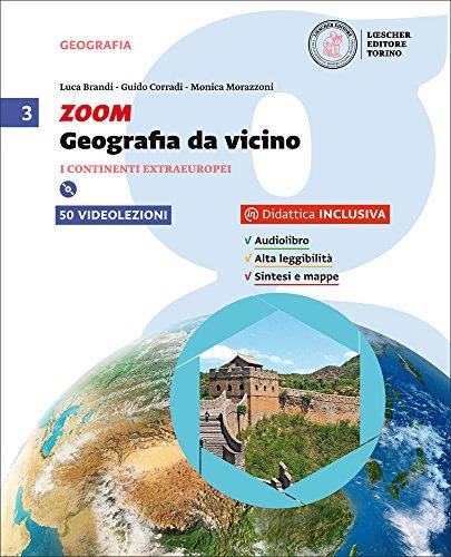Zoom. Geografia da vicino. Per la Scuola media. Con e-book. Con espansione online: 3
