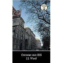 Ontmoet met ISIS (Dutch Edition)