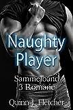 Naughty Player von Quinn J. Fletcher