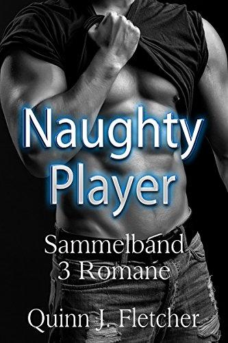 Naughty Player von [Fletcher, Quinn J.]